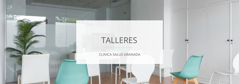TALLERES SALUD GRANADA